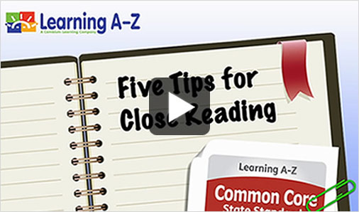 Watch the Common Core - 5 Tips for Close Reading video